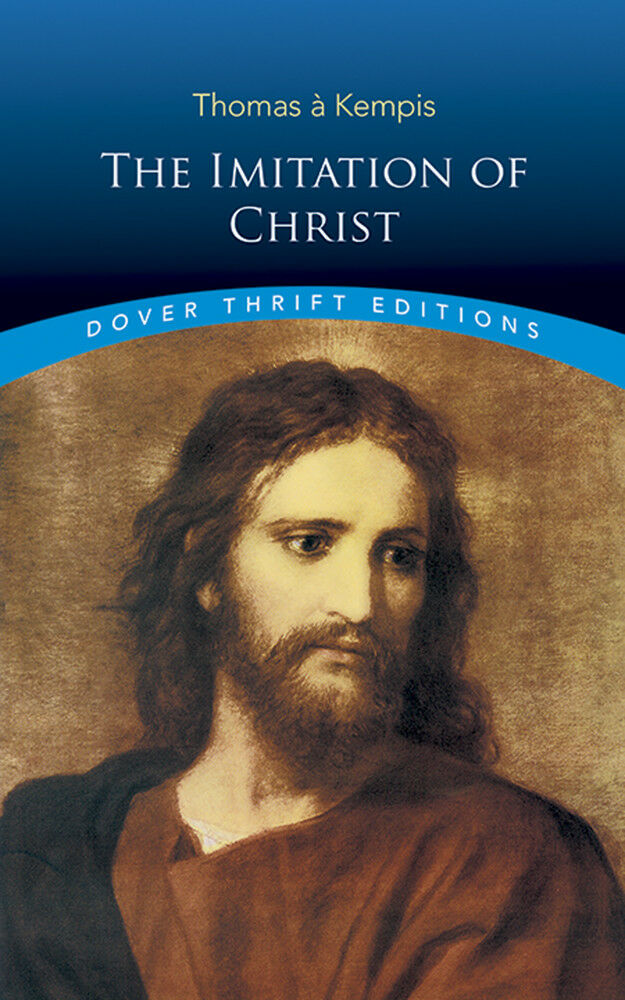 The Imitation of Christ by Thomas à Kempis (Paperback) A Christian Classic Book