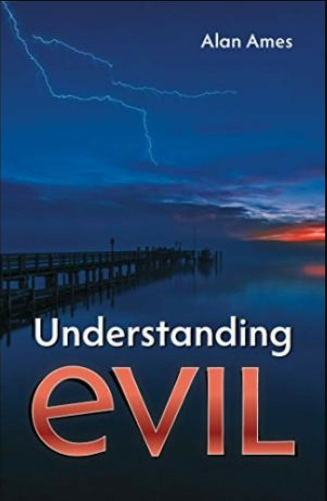 Understanding Evil- Paperback book By Carver Alan Ames