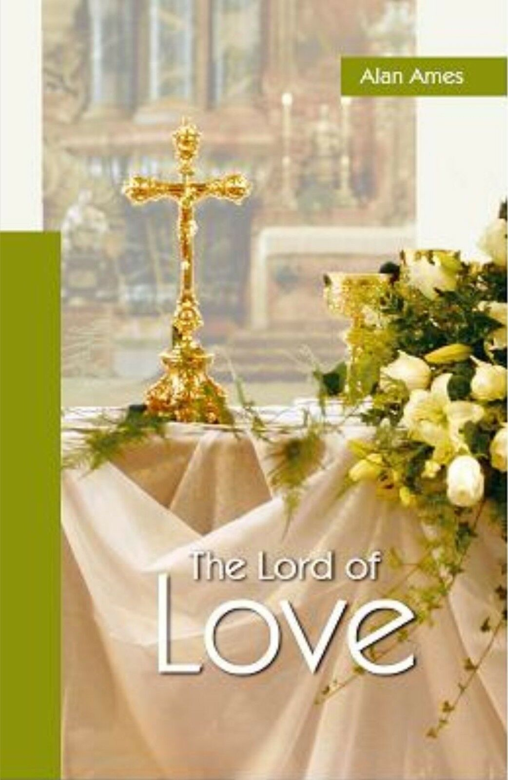 The Lord of Love- Paperback book By Carver Alan Ames