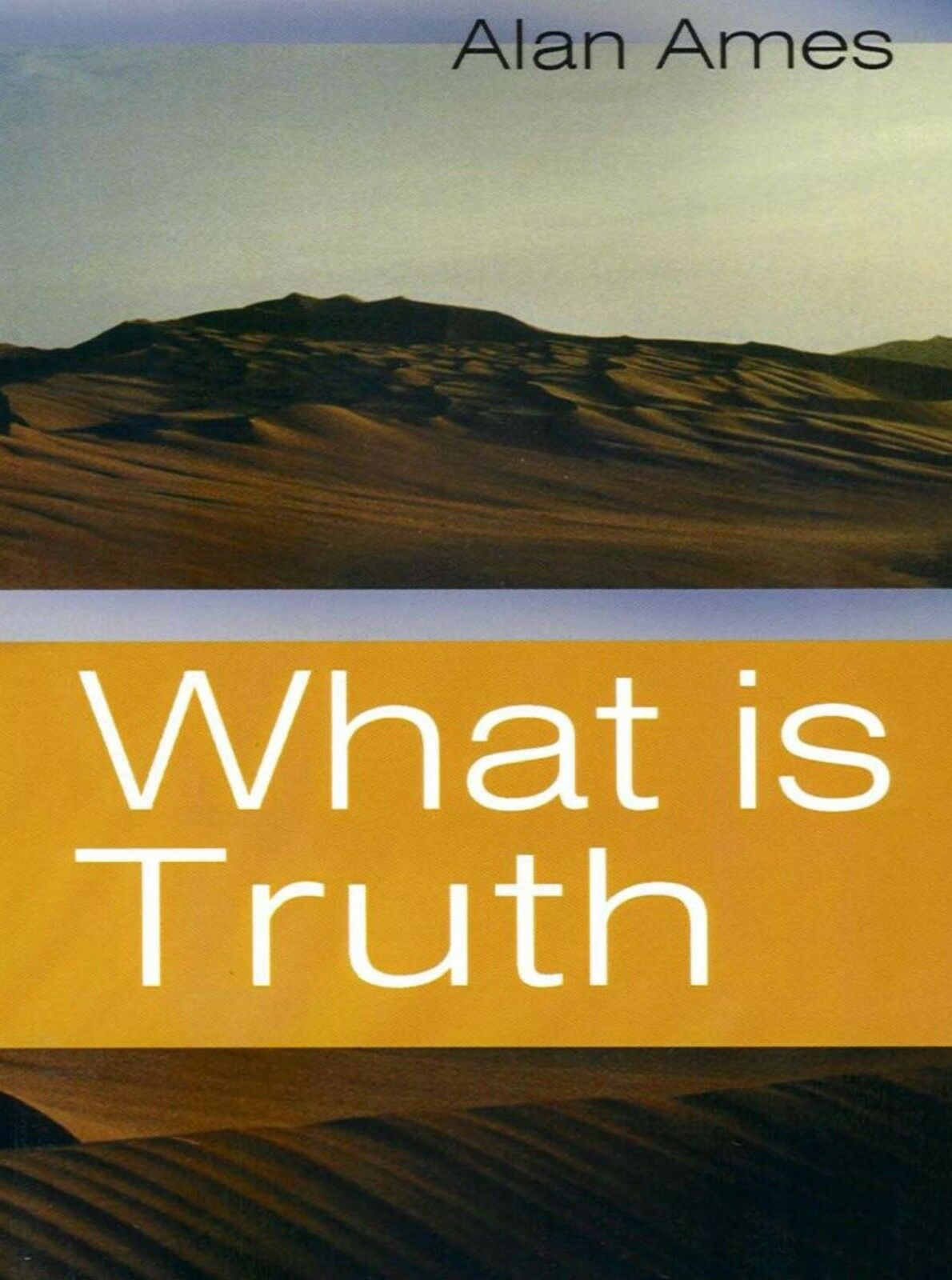 What is Truth - Paperback book By Carver Alan Ames