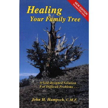 Healing the Family Tree -by John H. Hampsch -Paperback  New Revised Edition Book